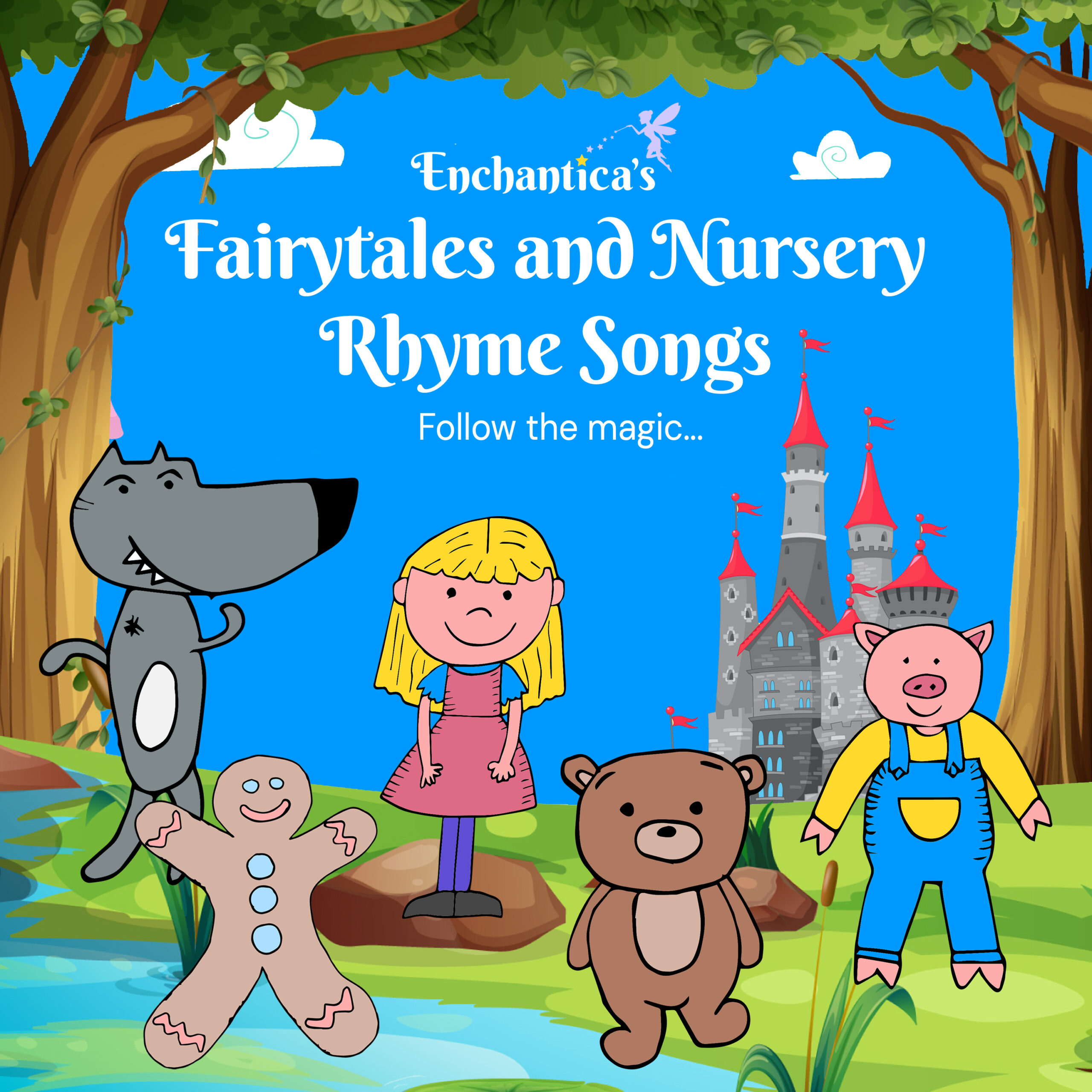 Enchantica's Fairytales and Nursery Rhyme Songs